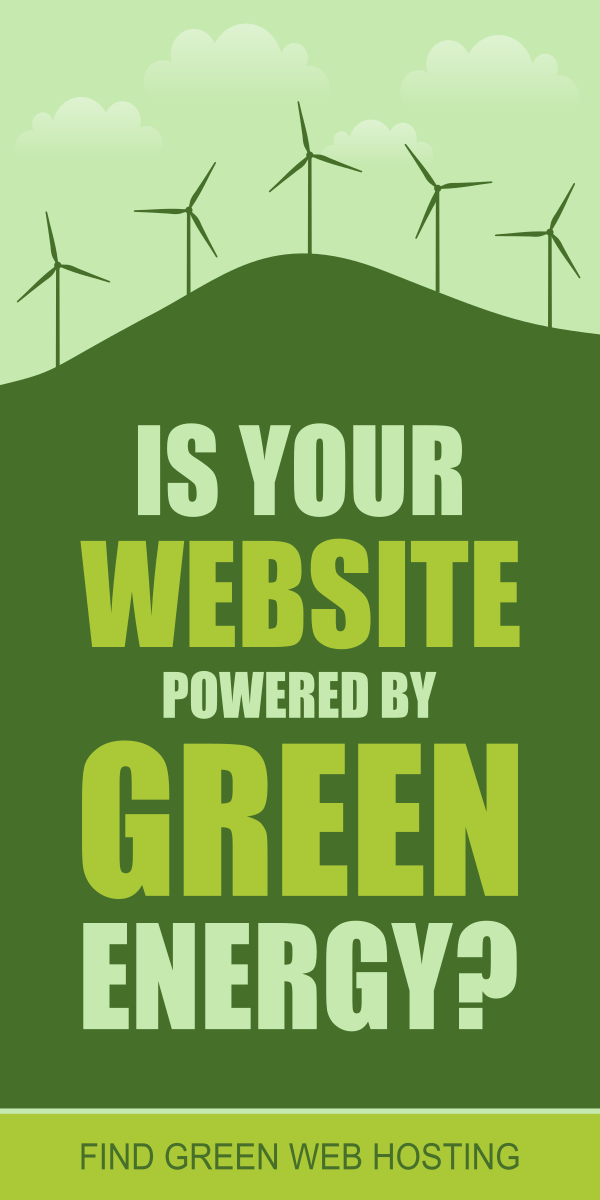 Is your website powered by green energy? Find green web hosting