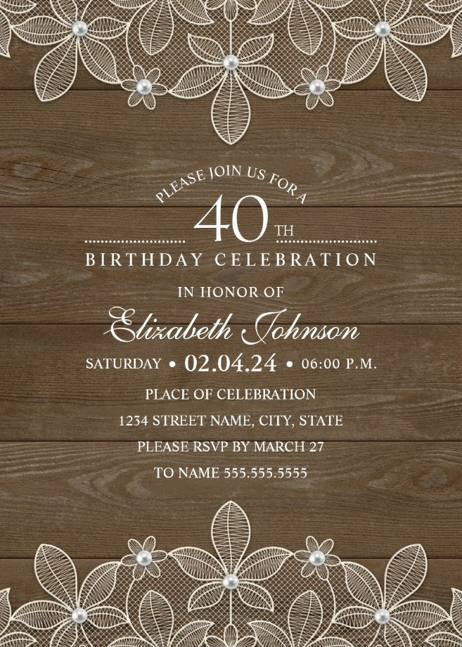 Country Wood 40th Birthday Invitations - Lace and Pearls Party Cards
