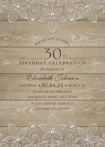 Lace and Pearls Country Wood 30th Birthday Invitations