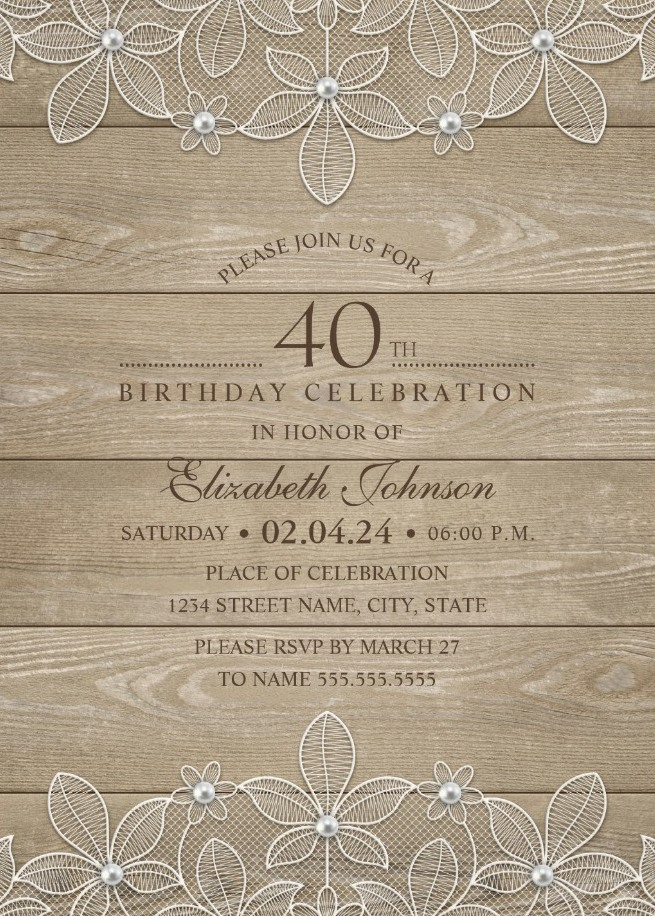 Lace and Pearls Country Wood 40th Birthday Invitations