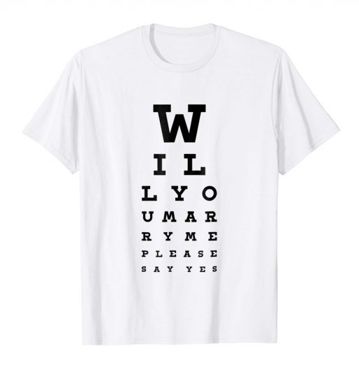 Will You Marry Me T Shirt Wedding Proposal Idea