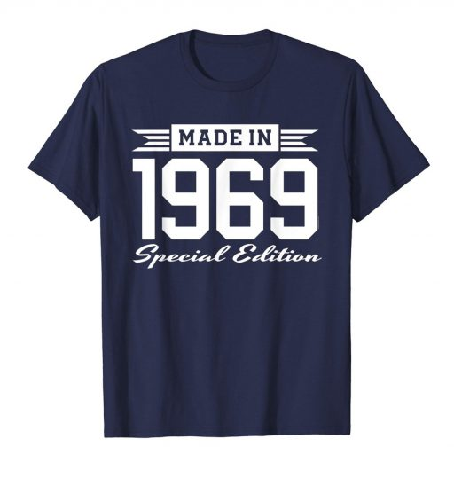 Made in 1969 Special Edition Birthday Gift T-Shirt