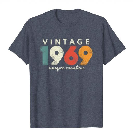 Vintage 1969 Unique Creation Birthday Gift T-Shirt